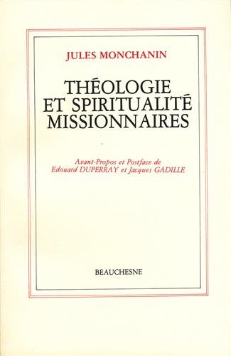 Théologie et spiritualité missionnaires par Jules Monchanin