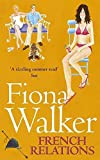 French Relations by Fiona Walker (1995-07-16) - Fiona Walker