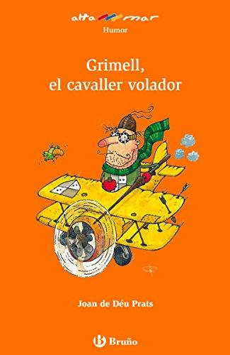 Grimell, el cavaller volador (ebook) (Catalá - A PARTIR DE 8 ANYS ...