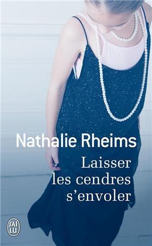 Laisser les cendres s'envoler par Nathalie Rheims