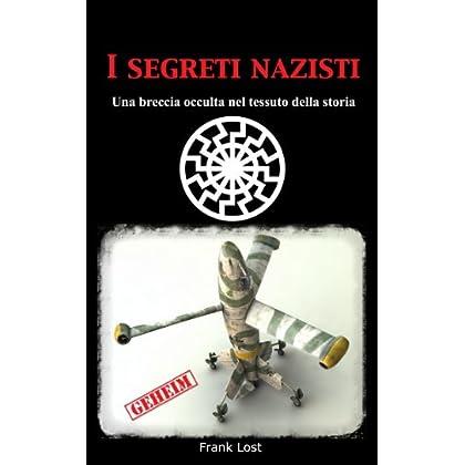 I Segreti Nazisti: Una Breccia Occulta Nel Tessuto Della Storia