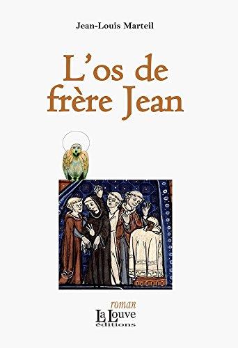 Lire en ligne L'os de frère Jean (ROMANS) pdf