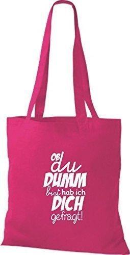 ShirtInStyle Stoffbeutel Baumwolltasche Typo ob du DUMM bist hab ich... Farbe Pink fuchsia