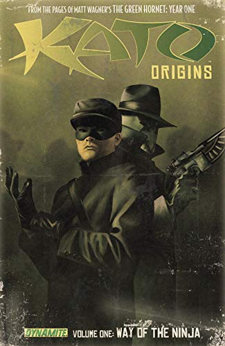 Kato Origins Vol. 1: Way of the Ninja (Kato Origins: Way of ...