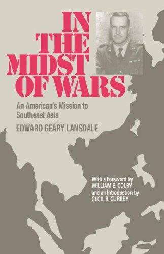 In the Midst of Wars: An American's Mission to Southeast Asia por Edward G. Lansdale