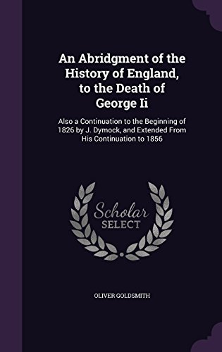 an-abridgment-of-the-history-of-england-to-the-death-of-george-ii-also-a-continuation-to-the-beginni