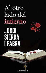 Al otro lado del infierno par Jordi Sierra i Fabra