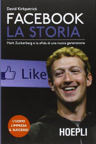 facebook-la-storia-mark-zuckerberg-e-la-sfida-di-una-nuova-generazione