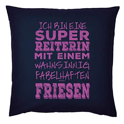 Tini - Shirts Friesen Sprüche Kissen - Dekokissen REIT-Sport : super Reiterin - fabelhaften Friese - Geschenk-Kissen Pferde-Motiv - ohne Füllung - Farbe : Navyblau