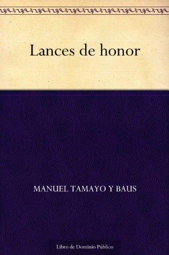Lances de honor por Manuel Tamayo y Baus