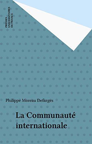 Téléchargement de livres gratuitement sur iphone La Communauté internationale B01697NWZ2 PDF