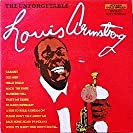 Unforgettable Louis Armstrong