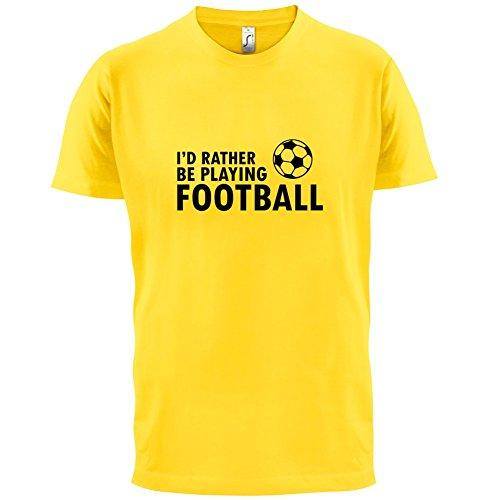 Ich Würde Lieber Fussball Spielen - Herren T-Shirt - 13 Farben Gelb