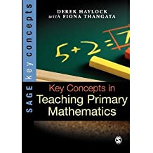 ({KEY CONCEPTS IN TEACHING PRIMARY MATHEMATICS}) [{ By (author) Derek Haylock, By (author) Fiona Thangata }] on [October, 2007]