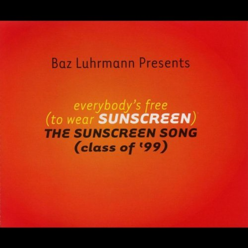Everybody's Free (To Wear Suns...