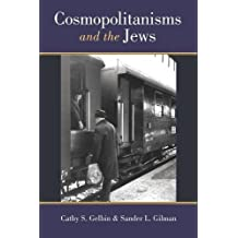 Cosmopolitanisms and the Jews (Social History, Popular Culture, and Politics in Germany)