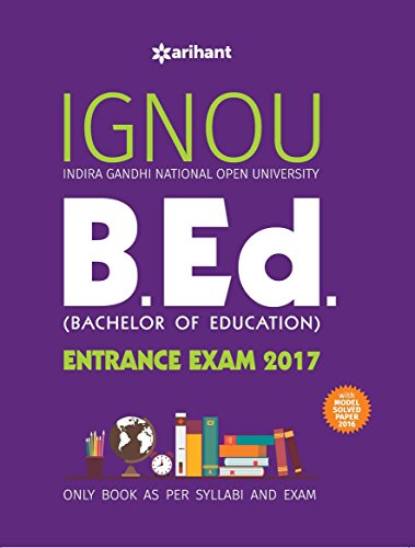 IGNOU B.Ed. Entrance Exam with Solved Paper 2017