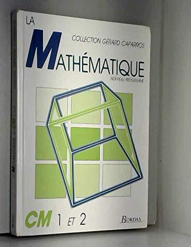 Mathématiques, manuel CM1 et CM2