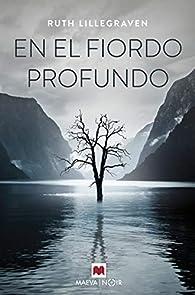 En el fiordo profundo par Ruth Lillegraven