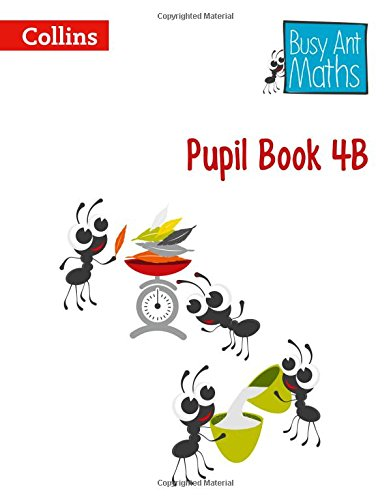 Pupil Book 4B (Busy Ant Maths)