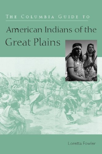 The Columbia Guide to American Indians of the Great Plains (The Columbia Guides to American Indian History and Culture) (English Edition)