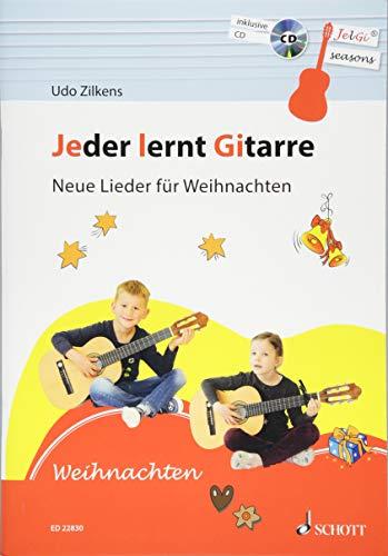 Jeder lernt Gitarre - Neue Lieder für Weihnachten: JelGi-Liederbuch für allgemein bildende Schulen. Gitarre. Lehrbuch mit CD.