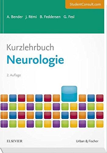 Kurzlehrbuch Neurologie: Mit StudentConsult-Zugang (Kurzlehrbücher)