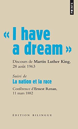 I Have a Dream . Discours Du Pasteur Martin Luther King, Washington D.C., 28 Aot 1963. par Martin Luther Dr