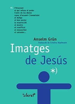 Imatges de Jesús de [Grün, Anselm]