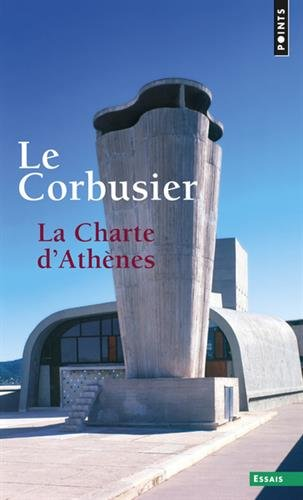La Charte d'Athènes par Le Corbusier