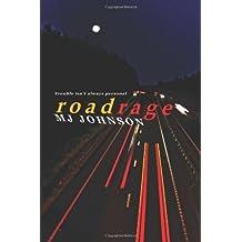 Roadrage by M. J. Johnson (2013-06-03)