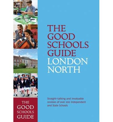 [(The Good Schools Guide London North)] [Author: Ralph Lucas] published on (November, 2014)