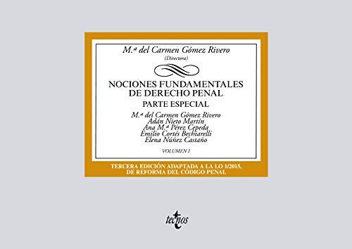 Nociones fundamentales de Derecho Penal (Derecho - Biblioteca Universitaria De Editorial Tecnos)