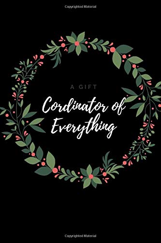 Cordinator of Everything.: To do List Notebook, Time Management, Amazing Gift for Her, Black Paper Notebooks (112 Pages, Lined, 6 x 9) (pinky_sunglasses, Band 1)