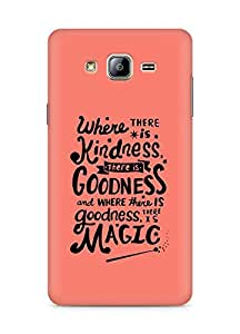 AMEZ where there is kindness there is goodness Back Cover For Samsung Galaxy ON5