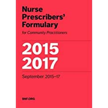 Nurse Prescribers' Formulary 2015-2017: For Community Practitioners
