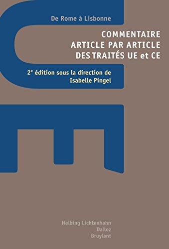 Commentaire article par article des traits UE et CE - 2e d.: De Rome  Lisbonne