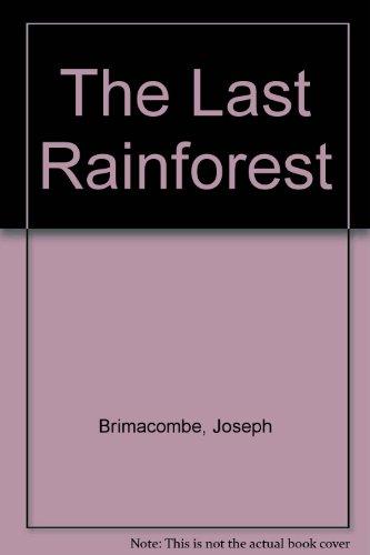 The Last Rainforest