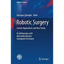 Robotic Surgery: Current Applications and New Trends (Updates in Surgery)