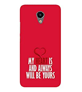 My Heart will Always be Yours 3D Hard Polycarbonate Designer Back Case Cover for Meizu M3 :: Meizu M 3