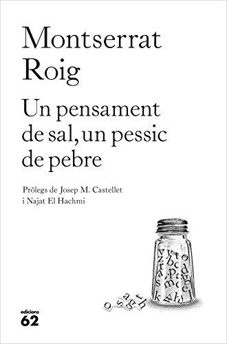 Un pensament de sal, un pessic de pebre (Llibres a l'Abast) por Montserrat Roig