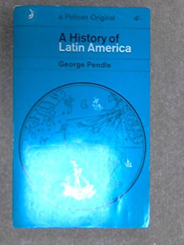 A History of Latin America (Pelican)