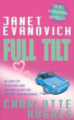 [(Full Tilt)] [ By (author) Janet Evanovich, By (author) Charlotte Hughes ] [February, 2003]