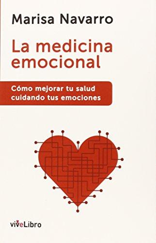 La medicina emocional por Marisa Navarro