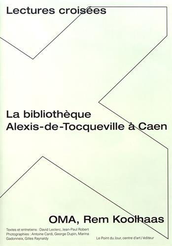 La Bibliotheque Alexis-de-Tocqueville a Caen - Oma, Rem Koolhaas