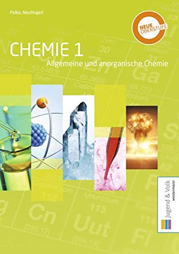 Chemie / Allgemeine und anorganische Chemie / Organische Chemie: Chemie 1: Allgemeine und anorganische Chemie: Schülerband