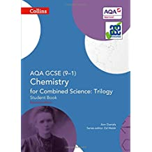 Collins GCSE Science - Aqa GCSE (9-1) Chemistry for Combined Science: Triology: Student Book