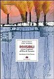 Invisibili. Vivere e morire all'Ilva di Taranto