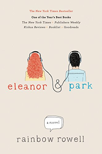 Eleanor & Park: Exclusive Special Edition (Ira Children's Book Awards. Young Adult)
