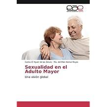 Sexualidad en el Adulto Mayor: Una visión global